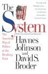 The System: The American Way of Politics at the Breaking Point