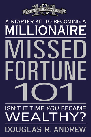 Missed Fortune 101 by Douglas R. Andrew