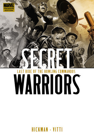 Secret Warriors, Volume 4: Last Ride of the Howling Commandos
