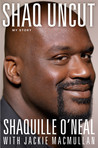 Shaq Uncut: Tall Tales and Untold Stories
