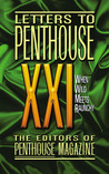 Letters to Penthouse 21: When Wild Meets Raunchy