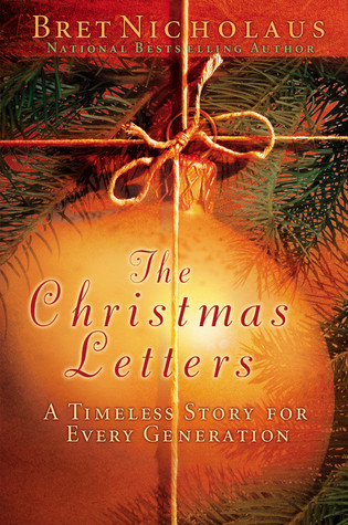The Christmas Letters by Bret Nicholaus