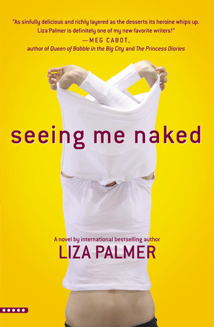 Seeing Me Naked by Liza Palmer