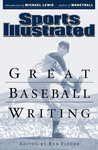 Sports Illustrated: Great Baseball Writing