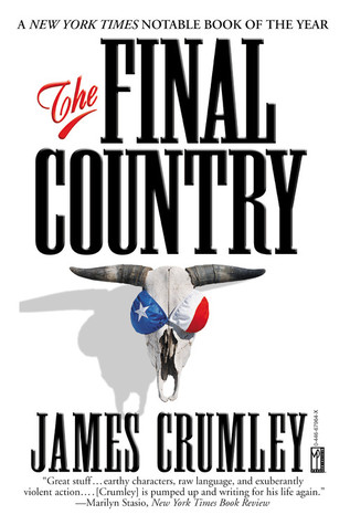 The Final Country by James Crumley