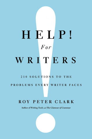 Help! For Writers by Roy Peter Clark