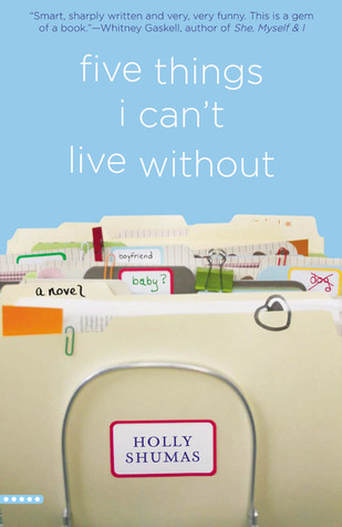 Five Things I Can't Live Without by Holly Shumas