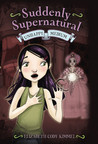 Unhappy Medium (Suddenly Supernatural, #3)