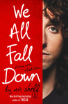 We All Fall Down by Nic Sheff