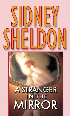 A Stranger in the Mirror by Sidney Sheldon