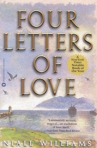 four letters of love by niall williams reviews discussion bookclubs lists