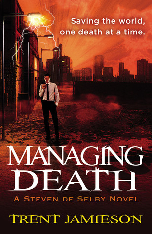 Managing Death by Trent Jamieson