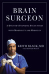 Brain Surgeon by Keith Black
