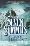 Seven Summits by Dick Bass