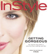 In Style: Getting Gorgeous: The Step-by-Step Guide to Your Best Hair, Makeup and Skin