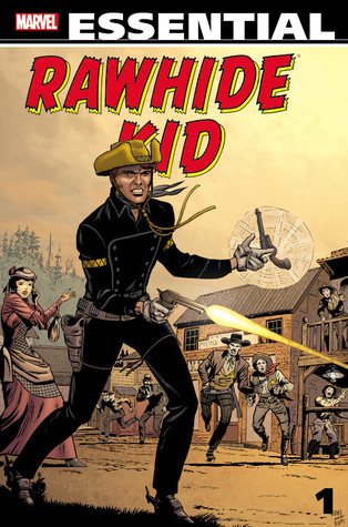 Essential Rawhide Kid, Vol. 1