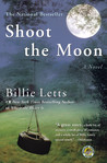 Shoot the Moon by Billie Letts