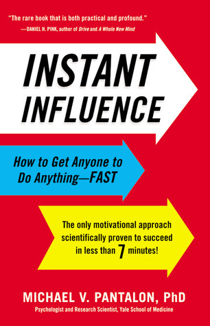 Instant Influence by Michael Pantalon