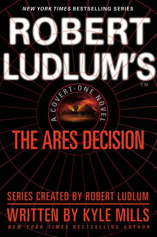The Ares Decision by Kyle Mills