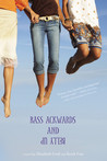 Bass Ackwards and Belly Up (Bass Ackwards and Belly Up, #1)