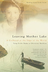 Leaving Mother Lake: A Girlhood at the Edge of the World