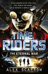 The Eternal War (TimeRiders, #4)