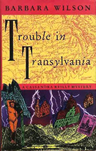 Trouble in Transylvania by Barbara Sjoholm