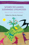 Women Reclaiming Sustainable Livelihoods: Spaces Lost, Spaces Gained