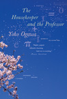 The Housekeeper and the Professor by Yōko Ogawa