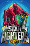 The Enemy's Lair (Star Fighters, #3)