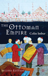 The Ottoman Empire, 1300-1650: The Structure of Power