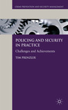 Policing and Security in Practice: Challenges and Achievements
