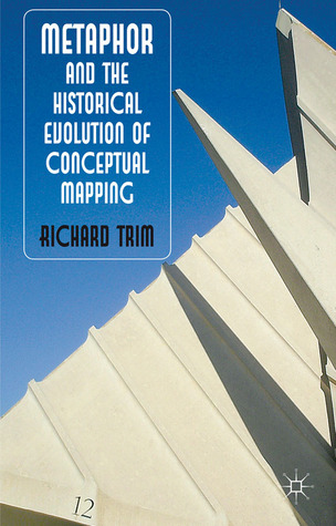 Metaphor and the Historical Evolution of Conceptual Mapping