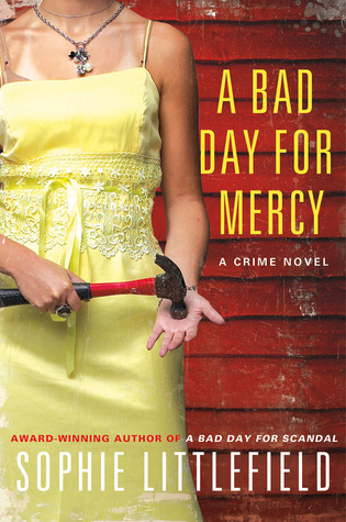 A Bad Day for Mercy by Sophie Littlefield