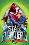 Deadly Mission (Star Fighters, #2)