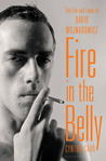 Fire in the Belly by Cynthia Carr
