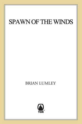 Spawn of the Winds: Spawn of the Winds