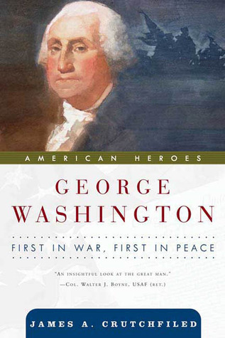 George Washington by James A. Crutchfield
