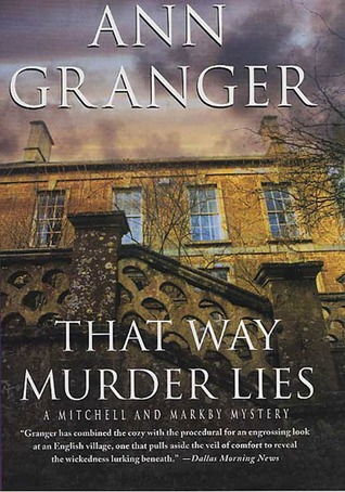 That Way Murder Lies: A Mitchell and Markby Mystery