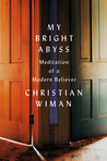 My Bright Abyss: ...