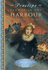 Terror in the Harbour by Sharon E. McKay