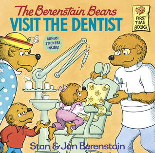 The Berenstain Bears Visit the Dentist by Stan Berenstain