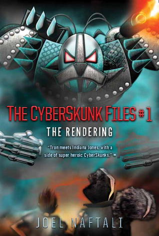The Rendering: The CyberSkunk Files