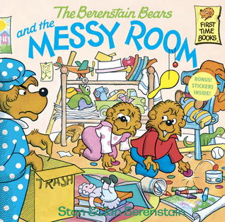 The Berenstain Bears and the Messy Room (The Berenstain Bears)