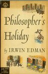 Philosopher's Holiday