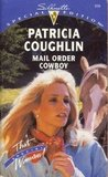 Mail Order Cowboy (Silhouette Special Edition, #919)
