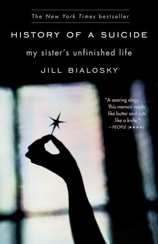History of a Suicide by Jill Bialosky