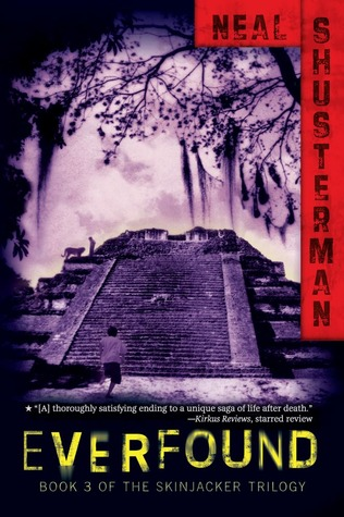Everfound by Neal Shusterman