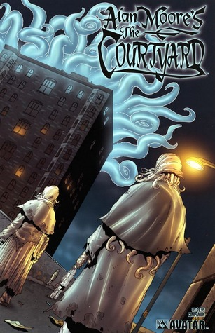 Alan Moore The Courtyard Companion by Alan Moore