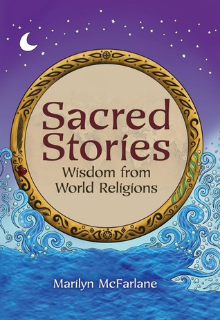 Sacred Stories by Marilyn McFarlane